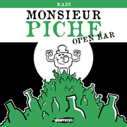 Monsieur Piche – Open bar